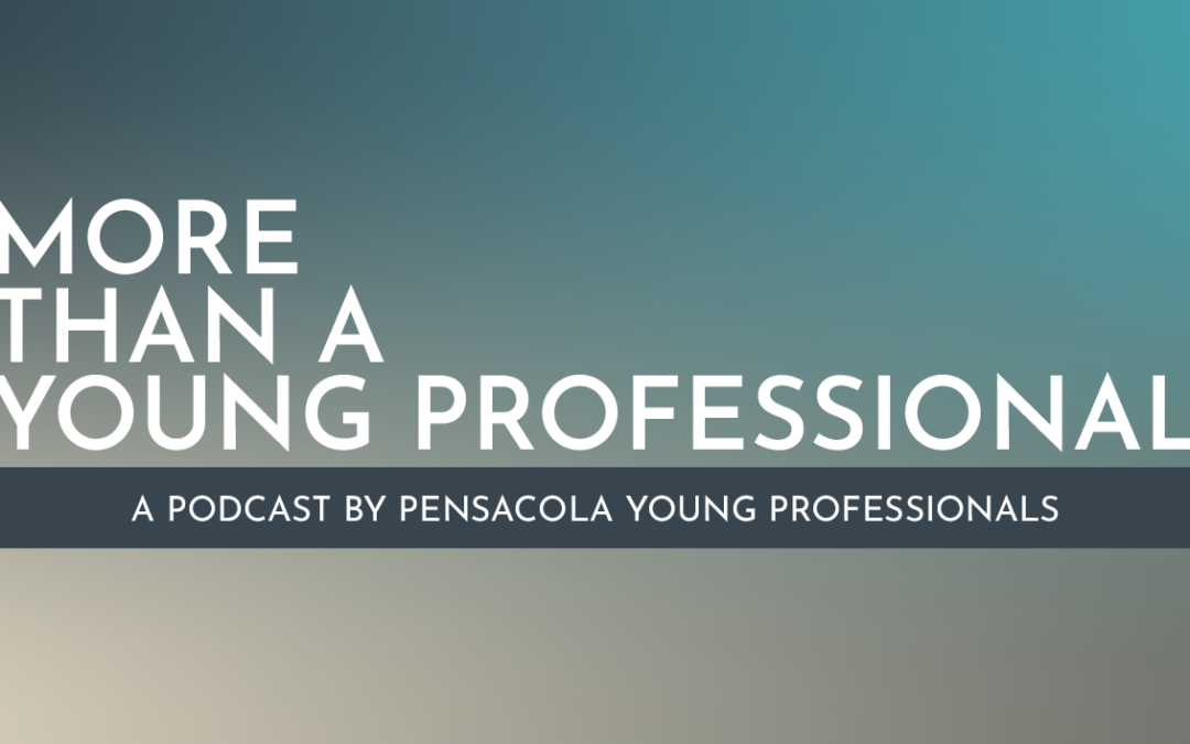 Podcast News: More than a Young Professional is now available!